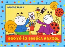 Bartos Erika - Bogyó és Babóca rajzol