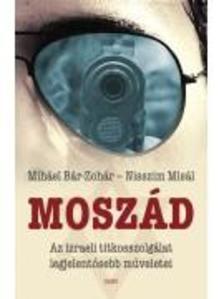 Miháel Bár-Zohár, Nisszim Misál - Moszád