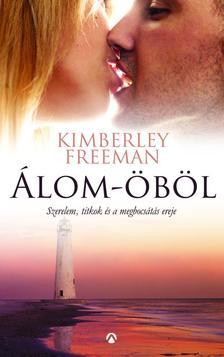 Kimberley Freeman - Álom-öböl