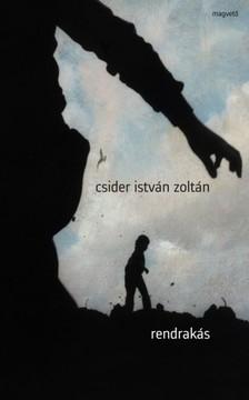 Csider István Zoltán - Rendrakás [eKönyv: epub, mobi]