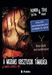 Donát Komor Zoltán & Tépő - A migráns Krisztusok támadása [eKönyv: epub, mobi]<!--span style='font-size:10px;'>(G)</span-->