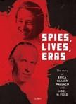 Mikó Zsuzsanna - Szabó Csaba Majtényi György - - Spies, lives, eras [eKönyv: epub, mobi]