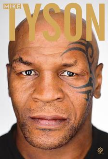 Tyson, Mike - Kendőzetlen igazság