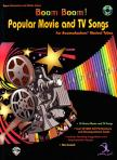 - BOOM BOOM! POPULAR MOVIE AND TV SONGS FOR BOOMWHACKERS MUSICAL TUBES + CD (G. GIESE)