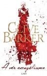 Clive Barker - A vér evangéliuma [eKönyv: epub, mobi]<!--span style='font-size:10px;'>(G)</span-->