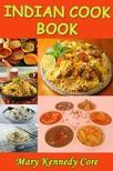 Core Mary Kennedy - Indian Cook Book [eKönyv: epub,  mobi]