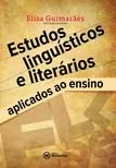 Guimaraes Elisa - Estudos linguísticos e literários [eKönyv: epub, mobi]