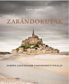 DERRY BRABBS - ZARÁNDOKUTAK