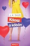 J.K. Smith - Káosz a köbön [eKönyv: epub, mobi]<!--span style='font-size:10px;'>(G)</span-->