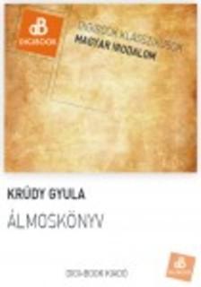 KRÚDY GYULA - Álmoskönyv [eKönyv: epub, mobi]