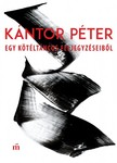 Kántor Péter - Egy kötéltáncos feljegyzéseiből [eKönyv: epub,  mobi]