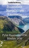 Det Norske Bibelselskap, Joern Andre Halseth, TruthBeTold Ministry - Suomalais Norjalainen Raamattu [eKönyv: epub,  mobi]