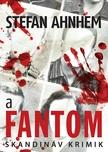 Stefan Ahnhem - A fantom [eKönyv: epub,  mobi]