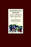 Szentkuthy Miklós - Szent Orpheus breviáriuma I. - Széljegyzetek Casanovához<!--span style='font-size:10px;'>(G)</span-->
