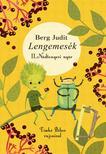 Berg Judit - Lengemesék - Nádtengeri nyár<!--span style='font-size:10px;'>(G)</span-->