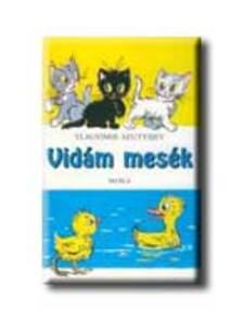 Móra Kiadó - Vidám mesék