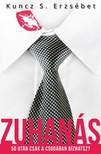 Kuncz S. Erzsébet - Zuhanás - 50 után csak a csodában bízhatsz?  [eKönyv: epub, mobi]<!--span style='font-size:10px;'>(G)</span-->