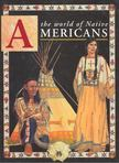The World of Native Americans [antikvár]