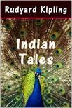 Rudyard Kipling - Indian Tales [eKönyv: epub, mobi]