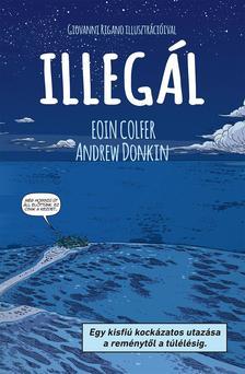 Eoin Colfer - Illegál