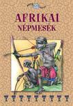 . - Afrikai népmesék