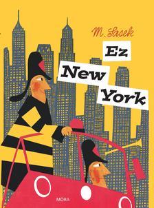 SASEK, M. - Ez New York