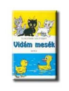 V. Szutyejev - Vidám mesék (12. kiadás)