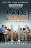 Piper Kerman - Orange is the new Black - Túlélni a női börtönt [eKönyv: epub,  mobi]