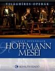 - Hoffmann meséi [eKönyv: epub, mobi]