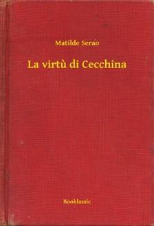 Serao Matilde - La virtu di Cecchina [eKönyv: epub, mobi]