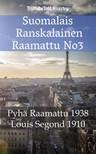 Joern Andre Halseth, Louis Segond, TruthBeTold Ministry - Suomalais Ranskalainen Raamattu No3 [eKönyv: epub, mobi]