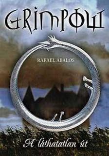 Rafael Abalos - GRIMPOW - A LÁTHATATLAN ÚT - KEMÉNY BORÍTÓS