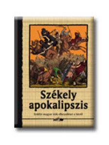Ferenczes István - SZÉKELY APOKALIPSZIS
