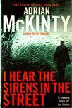 McKINTY, ADRIAN - I Hear the Sirens in the Street [antikvár]