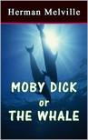 Herman Melville - Moby Dick or The Whale [eKönyv: epub,  mobi]