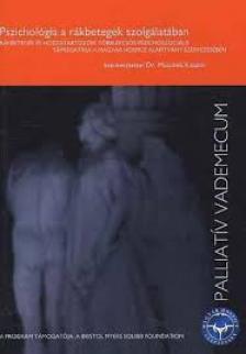 MUSZBEK KATALIN DR. (SZERK.) - PSZICHOLÓGIA A RÁKBETEGEK SZOLGÁLATÁBAN