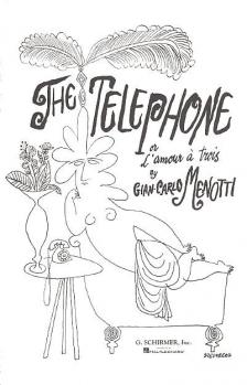 MENOTTI, GIAN-CARLO - THE TELEPHONE OR L`AMOUR A TROIS, VOCAL SCORE