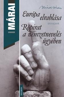 - EURÓPA ELRABLÁSA - RÖPIRAT A NEMZETNEVELÉS ÜGYÉBEN