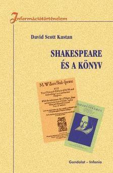 Kastan, David Scott - Shakespeare és a könyv
