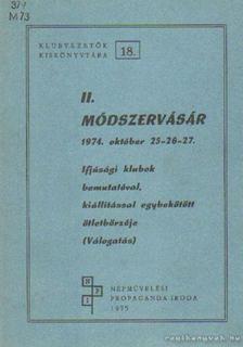 Bencsik Máté - II. Módszervásár 1974. október 25-26-27 [antikvár]