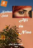 Kurban Said - Ali és Nino [eKönyv: epub, mobi]<!--span style='font-size:10px;'>(G)</span-->