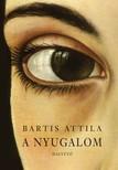 Bartis Attila - A nyugalom [eKönyv: epub, mobi]