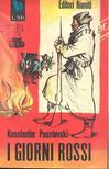 PAUSTOVSKI, KONSTANTIN - I Giorni Rossi [antikvár]