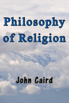 Caird John - Philosophy of Religion [eKönyv: epub, mobi]