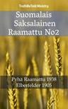 Joern Andre Halseth, John Nelson Darby, TruthBeTold Ministry - Suomalais Saksalainen Raamattu No2 [eKönyv: epub,  mobi]