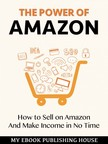 House My Ebook Publishing - The Power of Amazon [eKönyv: epub,  mobi]