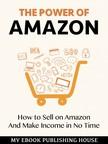 House My Ebook Publishing - The Power of Amazon [eKönyv: epub, mobi]