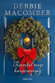 Debbie Macomber - Tizenkét nap karácsonyig [eKönyv: epub, mobi]