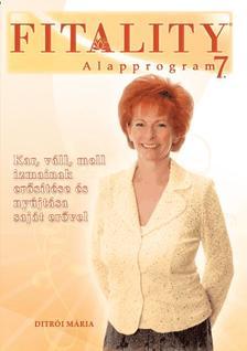 Ditrói Mária - FITALITY - ALAPPROGRAM 7.