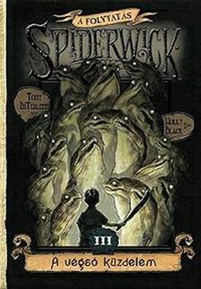 Tony DiTerlizzi - Holly Black - A VÉGSŐ KÜZDELEM III. - SPIDERWICK